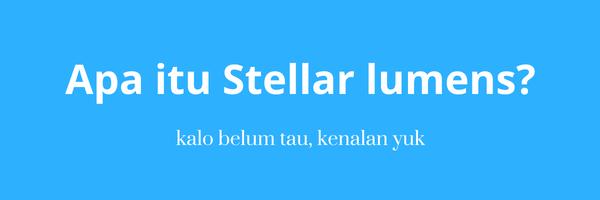 apa itu stellar lumens